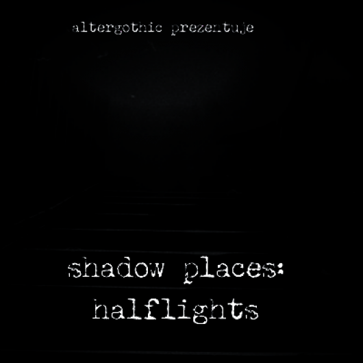 shadow places: halflights
